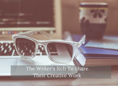 The Writer's Itch To Share Their Creative Work #SundayBlogShare #writers #writer