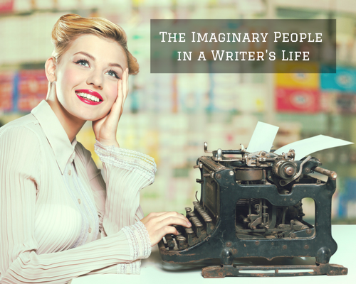 the-imaginary-people-in-a-writers-life